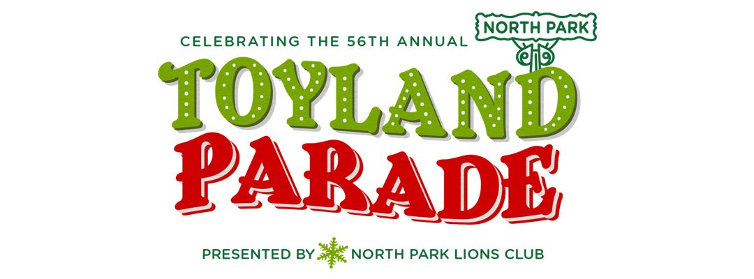 North Park Toyland Parade presented by The North Park Lions Club